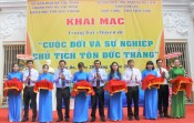 Opening exhibition commemorating birthday of President Ton Duc Thang